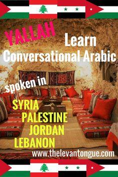 29 Best Colloquial Levantine Arabic | theLevanTongue images