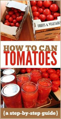 How to Can Tomatoes: A step-by-step tutorial to keep those garden tomatoes for later.