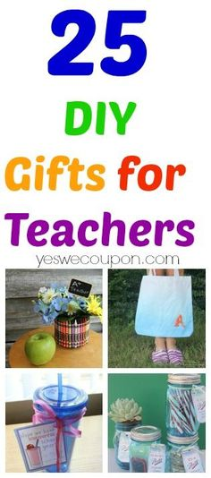 25 DIY Gifts for Teachers! -- Continue to the product at the image link.