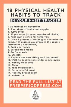 100 Suggested Habits to Track in Your Habit Calendar - Free Period Press Daily Goals, Life Goals, Break A Habit, Psychological Stress, How To Get Motivated, Health Goals, Health Tips, Self Development, Personal Development