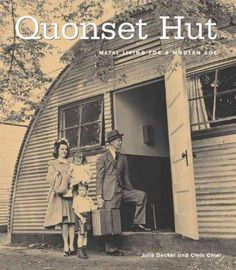 Quonset Hut Metal Living For The Modern Age Hardcover By Precision Series