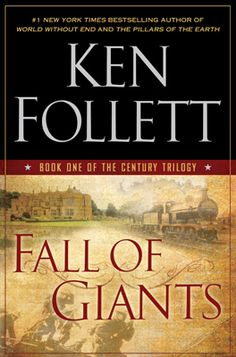 "I love Ken Follett books. ""Fall of Giants"" is the first book of a century trilogy by Ken Follet. A large book but easy to read and very entertaining. The first book covers WW I. Ken Follet is an expert at making history interesting! This Is A Book, Up Book, Love Book, Book Nerd, Great Books, New Books, Books To Read, Amazing Books, Reading Lists"