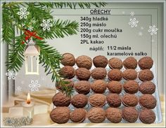 Kakaové ořechy Christmas Candy, Christmas Baking, Christmas Cookies, Xmas, Vegetarian Recipes, Cooking Recipes, Czech Recipes, Sweet Tooth, Diy And Crafts