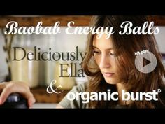 Baobab Energy Balls to keep you going through the day. Demonstrated by the lovely Ella Woodward in the first recipe video in our Deliciously Ella series.