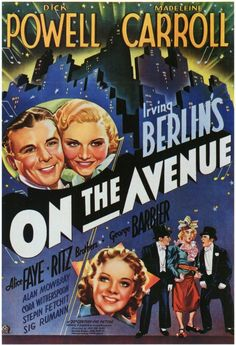 Directed by Roy Del Ruth. With Dick Powell, Madeleine Carroll, Alice Faye, The Ritz Brothers. Broadway producer satirizes an important New York family. The family sues but their daughter falls in love with producer. Central Park Manhattan, Manhattan New York, Stoner Comedies, Film Musical, Alice Faye, Fox Pictures, Hollywood, Vintage Sheet Music, Romance Movies