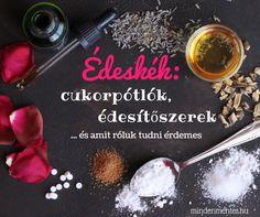 Édeskék: cukorpótlók, édesítőszerek Stevia, Paleo, Vegan, Health, Food, Fitness, Salud, Beach Wrap, Meals