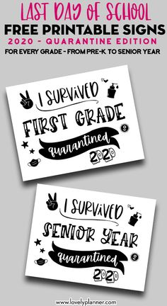 Last Day Of School Sign Discover Free Printable Last Day Of School Quarantine Signs - Lovely Planner Every grade: From Pre-K to Senior Year. Free Printable last day of school quarantine signs to document and photograph the last day of school End Of School Year, End Of Year, School Days, Last Day Of School Fun, Last Day Of Summer, School Stuff, Kindergarten Graduation, 5th Grade Graduation, School Signs