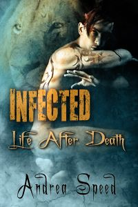 Infected: Life After Death by Andrea Speed eBook   Beautiful cover and amazing book