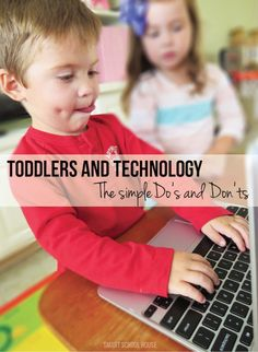 Toddlers and Technology - The Simple DO's and DON'Ts. After reading this, what are your rules for children and technology?