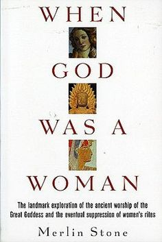 When God was a Woman by Merlin Stone. Every female I know could benefit from reading this book.