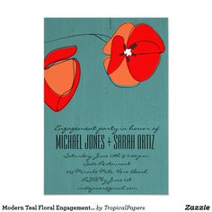 Modern Teal Floral Engagement Party Invitation Teal, red and peach with black accent modern floral invitations for engagement party. Customize with your party information. To further customize, use the customize it button where you can change font style, size and ink color. Visit our store to see matching save the date cards, postage stamps and more.