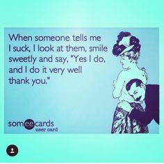Haha #TrueStory #rofl #funny #af #humor #adulting  #goodhead  #dontask #hilarious #meme