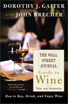 The Wall Street Journal Guide to Wine New and Improved *** Click image for more details.  This link participates in Amazon Service LLC Associates Program, a program designed to let participant earn advertising fees by advertising and linking to Amazon.com.