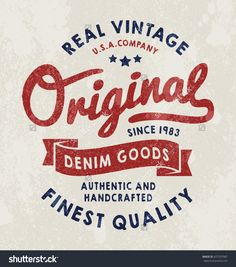 Original vintage Denim print for t-shirt or apparel. Old school vector graphic for fashion and printing. Retro artwork and typography with easy removable vintage effects.