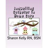Indwelling Catheter (Home Care) @ urhealthresources.com