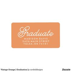 Vintage Orange | Graduation Address Label