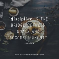 Discipline is the br