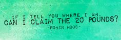 RH BBC Love that quote! XD (series 1 episode 2) #robinhood