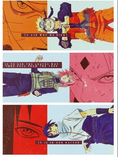 It is in our nature. Naruto Uzumaki, Sakura Haruno, Sasuke Uchiha