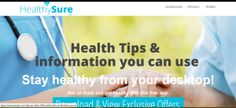 """HealthySure"" is an extension that can be downloaded from HealthySure.com to get health tips and articles which can help users keep healthy."