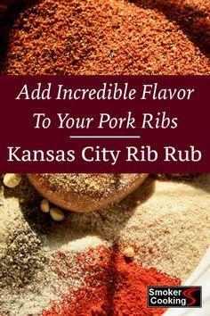 Kansas City Rib Rub Recipe Adds Loads of Flavor To Your Pork Ribs Season your pork ribs with this Kansas City Rub Recipe, and enjoy tradition KC flavor.Season your pork ribs with this Kansas City Rub Recipe, and enjoy tradition KC flavor. Pork Rib Rub Recipe, Rub For Pork Ribs, Smoked Pork Ribs, Recipe For Meat Rubs, Bbq Ribs, Pork Rib Marinade, Pork Dry Rubs, Pork Rib Recipes, Sausage Recipes