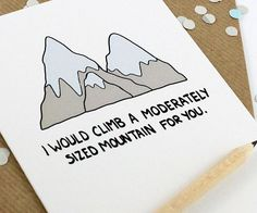 Für all die, die es mit dem Bergsteigen nicht so haben.