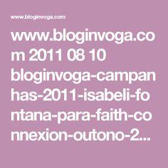 www.bloginvoga.com 2011 08 10 bloginvoga-campanhas-2011-isabeli-fontana-para-faith-connexion-outono-2011-fotografada-por-alasdair-mclellan