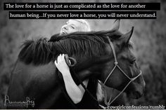 True, true! Some people will never understand ... <3 my horse