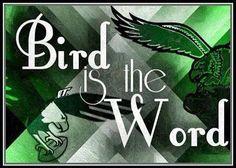 Bird is the word #FlyEaglesFly #Eagled
