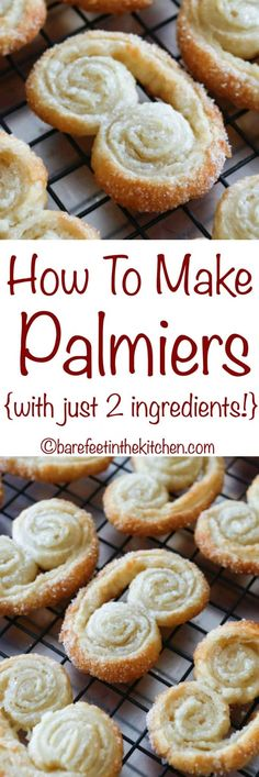 How To Make Palmiers with just TWO ingredients! get the recipe at barefeetinthekitchen.com