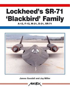 "Lockheed's SR-71 ""Blackbird"" Family -A-12, F-12, D-21, SR... https://www.amazon.com/dp/1857801385/ref=cm_sw_r_pi_dp_x_soPEyb96GW4WN"