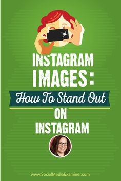 Instagram Images: How to Stand Out on Instagram via @smexaminer