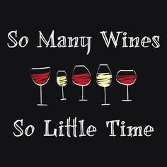 So many wines, so little time... So True! Lost Creek has a lot of different wines to try!