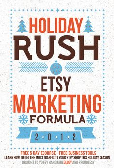 The Holiday Rush Etsy Marketing Formula   FREE 5 Day Ecourse ::::  If you are ready to learn how to decrease the amount of time you spend promoting your Etsy items on social media sites at the same time maximize your results, The Holiday Rush Etsy Marketing Formula 5-day ecourse is just for you! http://www.handmadeology.com/the-holiday-rush-etsy-marketing-formula-free-5-day-ecourse/