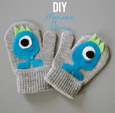 DIY Monsters Mittens - Happiness is. Craft Gifts, Diy Gifts, Diy Craft Projects, Sewing Projects, Diy For Kids, Crafts For Kids, Cheap Christmas Crafts, Baby Mittens, Original Gifts
