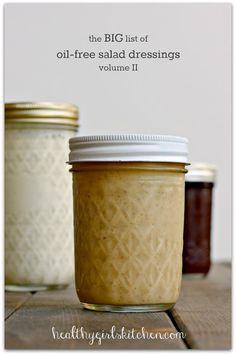 Healthy Girl's Kitchen: The Big List of Oil-free Salad Dressings, Volume II