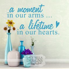 """""""A moment in our arms a lifetime in our hearts"""" www.lacybella.com 