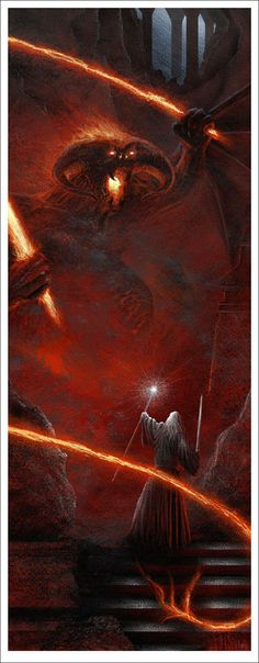 Gandalf and the Balrog - Gorgeous New 'Lord of the Rings' Poster Set from Mondo and JC Richards Jrr Tolkien, Lord Of Rings, Fellowship Of The Ring, The Lord Of The Rings, Wallpapers Geeks, Demon Dragon, Das Silmarillion, You Shall Not Pass, O Hobbit