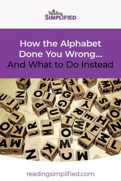 How the Alphabet Done You Wrong… And What to Do Instead - I'm going to reveal exactly why the alphabet isn't the best foundation for teaching young students to read. You'll also learn what the real foundation IS and how you can teach it to your kiddos! Learning Games For Kids, Learning The Alphabet, Learning Resources, Teaching Reading Strategies, Guided Reading Lessons, Teaching Ideas, Elementary Teacher, Elementary Schools, Classroom Rules