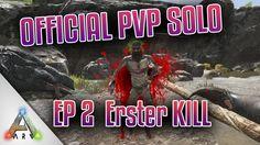 Erster KILL & Hidden Base Spot finden | Official PvP Solo | Episode 1 | ...