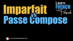 Comparaison between Imparfait and passé composé in French, the best way to understand quickly. Learn French Free, Learn French Online, French Conversation, Learning Cards, French Lessons, Learning French, 3d Printing, Videos, French Tips