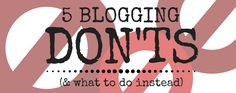 Every Don't Has a Do When Writing a Blog Post - @b2community