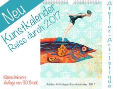 Wandkalender - Wandkalender 2017 Kunstkalender - ein Designerstück von Art-istique bei DaWanda