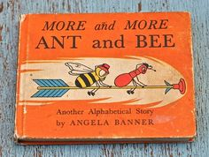 Ant and Bee More and More. Angela Banner, illustrated by Bryan Ward