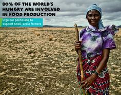 80% of the 870 million people going hungry are from communities involved in producing food. www.oxfam.org.au