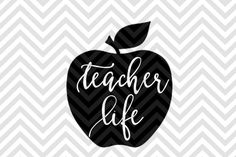 Teacher Life Apple SVG and DXF Cut File • Png • Download File • Cricut • Silhouette By kristin maffeo