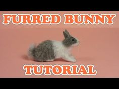 Furred Bunny Tutorial - Doll House Miniature Animals - YouTube