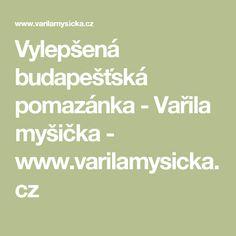 Vylepšená budapešťská pomazánka - Vařila myšička - www.varilamysicka.cz