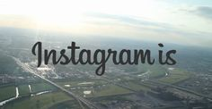 Instagram is - Uno Spreco di Bit