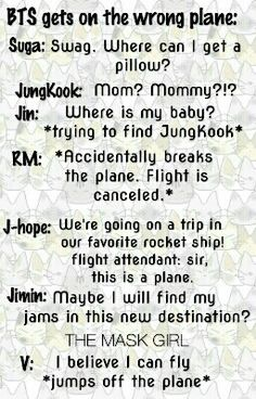 BTS getting on the wrong plane. Written by the mask girl